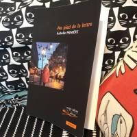 Au pied de la lettre, Isabelle Minière ~ Rentrée littéraire 2017