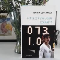 Lettres à une jeune gymnaste, Nadia Comaneci