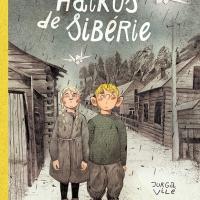Haïkus de Sibérie, Vilé & Itagaki... la BD de la semaine !