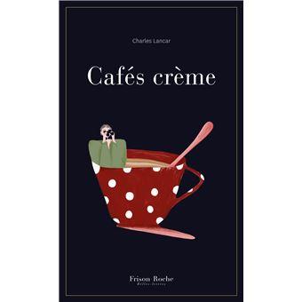 Cafes-creme